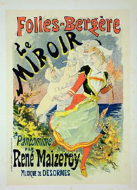 Reproduction of a poster advertising 'The Mirror', a pantomime by Rene Maizeroy at the Folies-Berger