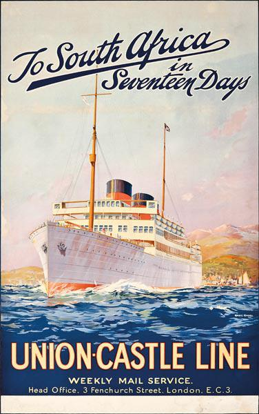 To South Africa in Seventeen Days; an advertising poster for Union Castle Line,