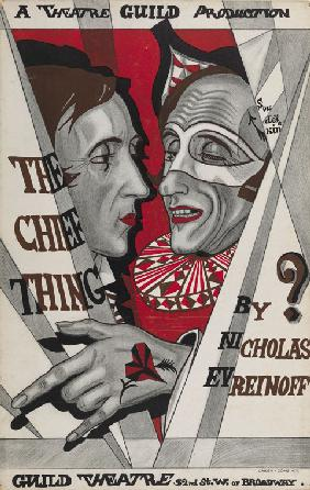 "Poster for ""The Chief Thing"", play by Nikolai Evreinov"